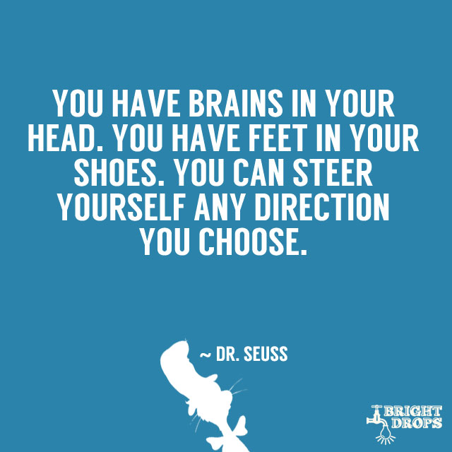 Best Dr Seuss Quotes 37 Dr. Seuss Quotes That Can Change the World   Bright Drops Best Dr Seuss Quotes