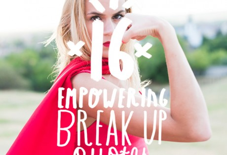 If you are still healing from a break up, you need to see this empowering list of quotes about breaking up and moving on.