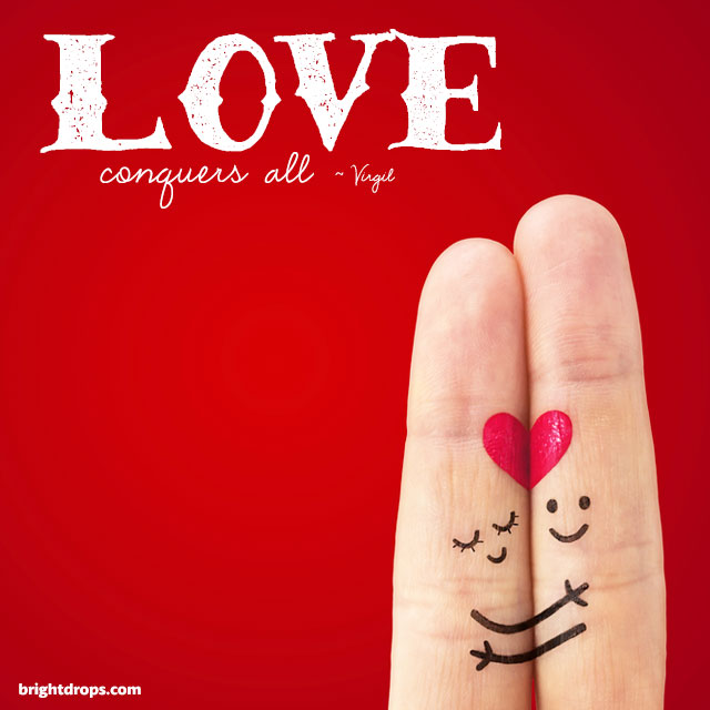 Quotes About Love Conquers All : Love Conquers All Quotes. QuotesGram