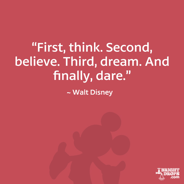 Dare Quotes: 12 Walt Disney Quotes That Will Inspire You
