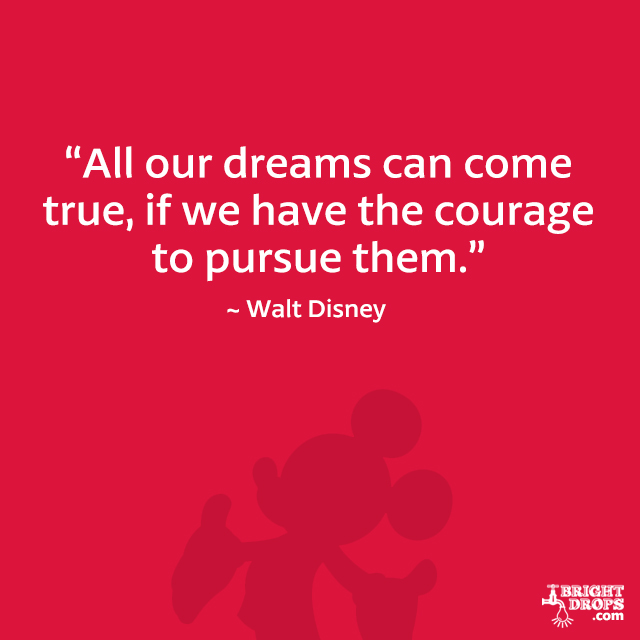 60 Walt Disney Quotes That Will Inspire You Bright Drops Delectable Walt Disney Quotes About Friendship