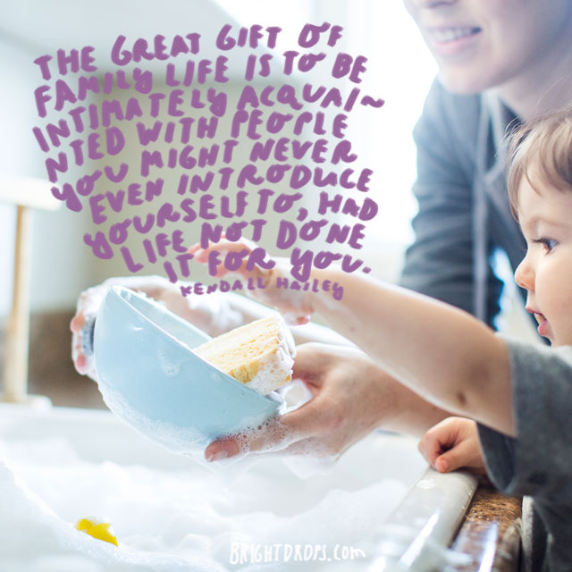 """""""The great gift of family life is to be intimately acquainted with people you might never even introduce yourself to, had life not done it for you."""" - Kendall Hailey"""