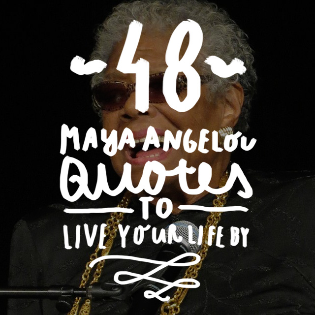 Here is a wonderful list of beautiful Maya Angelou picture quotes to inspire and empower.