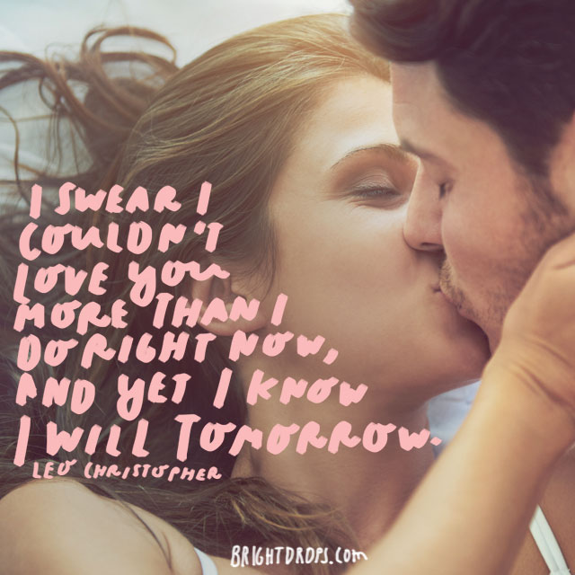 115 Super Romantic Love Quotes For Him Bright Drops