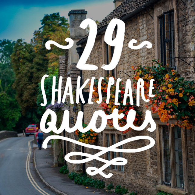 29 Wise And Inspiring Shakespeare Quotes Bright Drops
