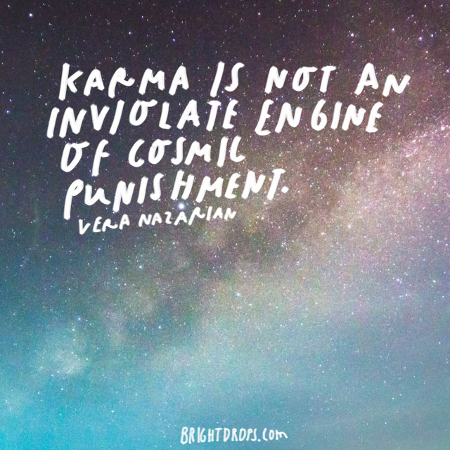 60 Popular Sayings and Quotes About Karma - Bright Drops