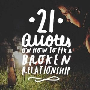Relationship quotes to help you heal, repair, and let go.