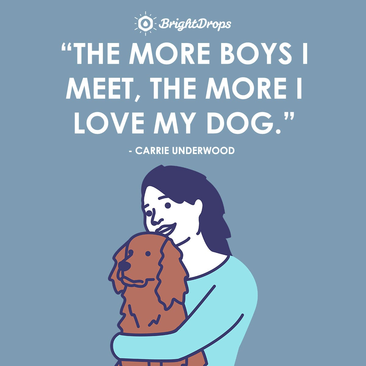 Cute Dog Love Quotes for Dog Moms and Dads