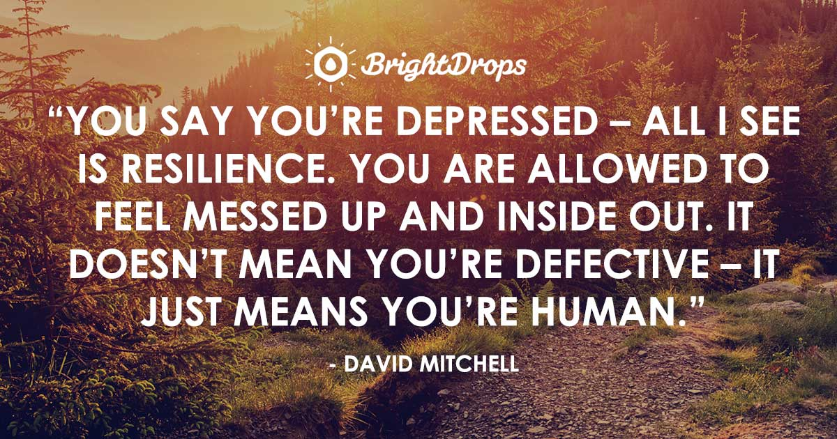depression quotes to help you feel less alone understood and