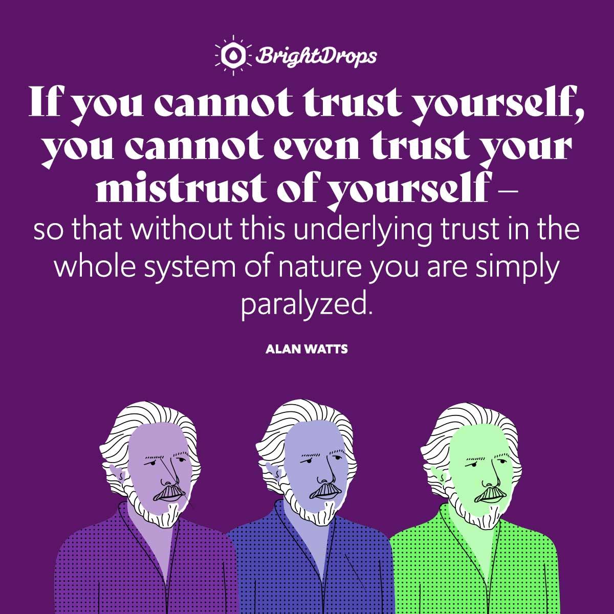Alan Watts Quotes On Trust