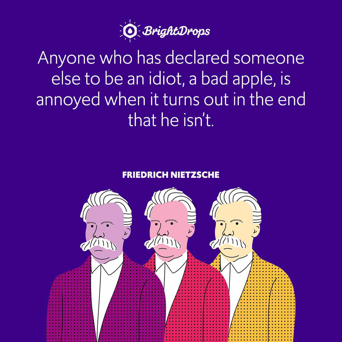 Anyone who has declared someone else to be an idiot, a bad apple, is annoyed when it turns out in the end that he isn't.