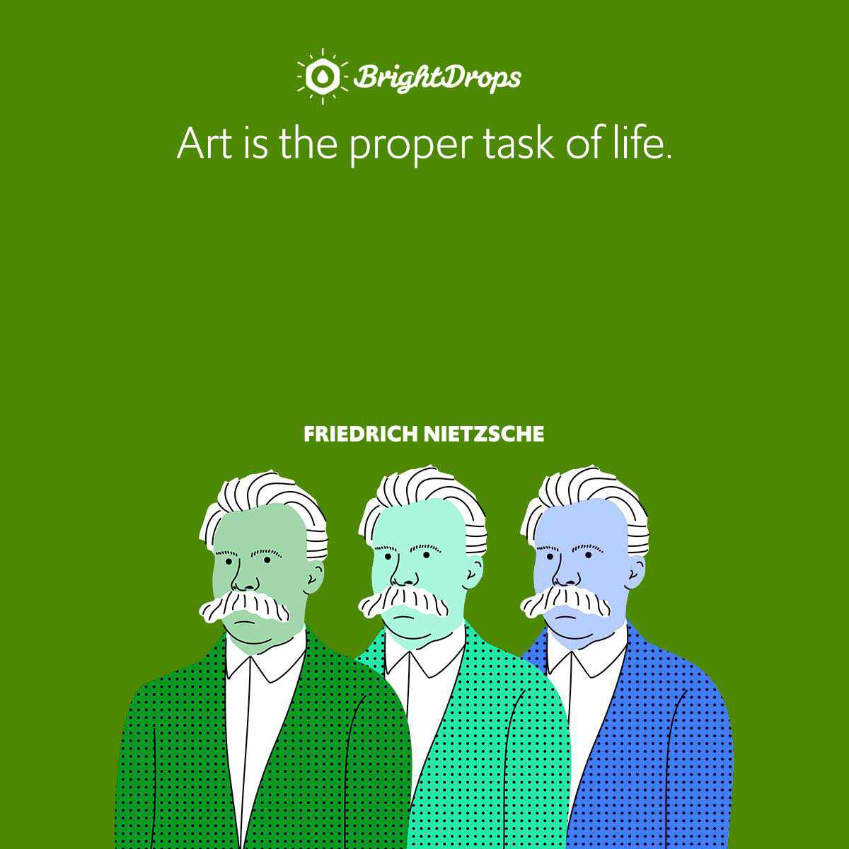 Art is the proper task of life.