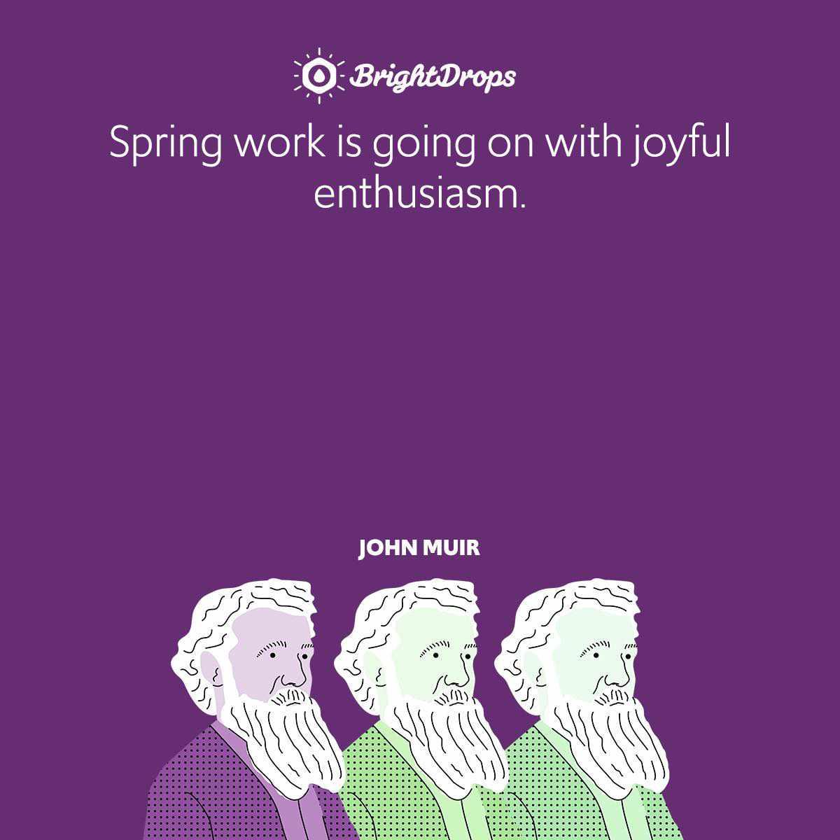 Spring work is going on with joyful enthusiasm.
