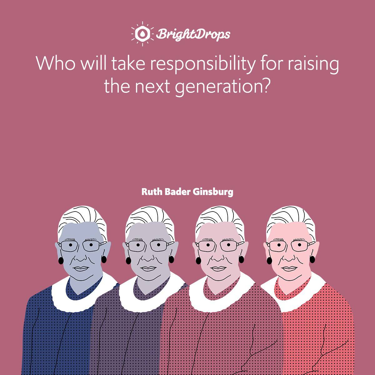 Who will take responsibility for raising the next generation?